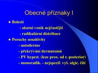 Obecné příznaky I