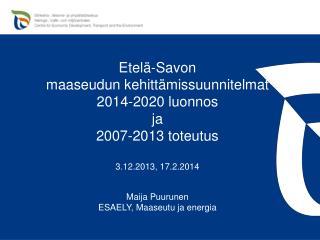 ely-keskus.fi Etelä-Savon ELY-keskuksen Internetsivut: Elinkeinot Maaseutuelinkeinot