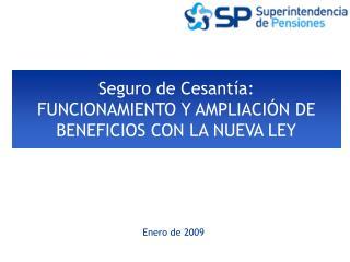 Seguro de Cesantía: FUNCIONAMIENTO Y AMPLIACIÓN DE BENEFICIOS CON LA NUEVA LEY