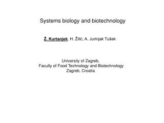 Systems biology and biotechnology