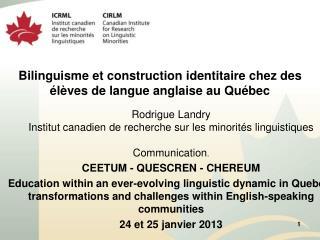 Bilinguisme et construction identitaire chez des élèves de langue anglaise au Québec