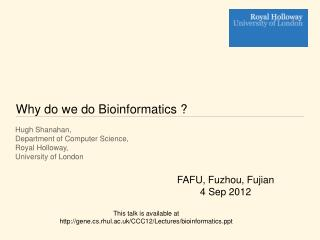 Why do we do Bioinformatics ?