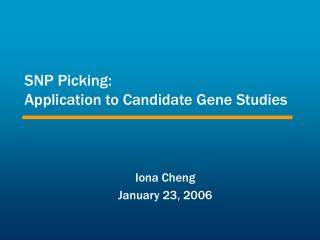 SNP Picking: Application to Candidate Gene Studies