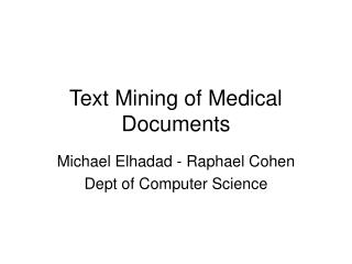 Text Mining of Medical Documents