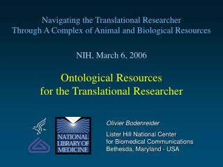 Ontological Resources for the Translational Researcher