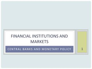 Financial Institutions and Markets