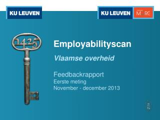 Employabilityscan Vlaamse overheid Feedbackrapport Eerste meting November - december 2013