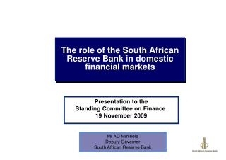 The role of the South African Reserve Bank in domestic  financial markets