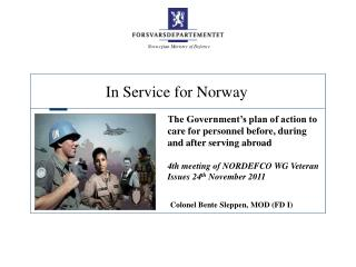 The Government's plan of action to care for personnel before, during and after serving abroad