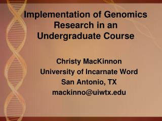 Implementation of Genomics Research in an Undergraduate Course