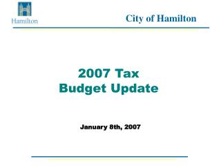 2007 Tax  Budget Update