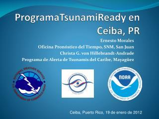 ProgramaTsunamiReady  en  Ceiba , PR