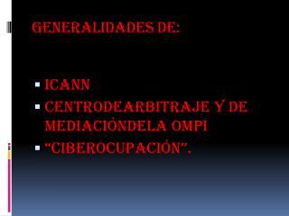 Generalidades de: