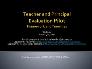 Teacher and Principal  Evaluation Pilot Framework and Timelines