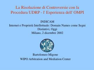 Bartolomeo Migone WIPO Arbitration and Mediation Center