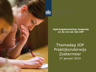 Opbrengstenmeting Inspectie en de rol van het IOP