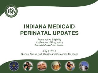 INDIANA Medicaid perinatal updates