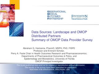 Data Sources: Landscape and OMOP Distributed Partners Summary of OMOP Data Provider Survey