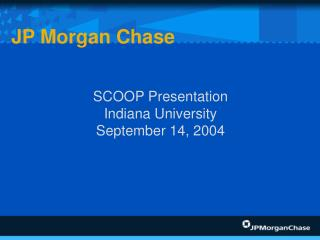 SCOOP Presentation Indiana University September 14, 2004