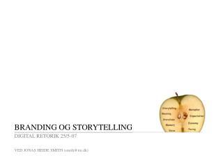 BRANDING OG STORYTELLING