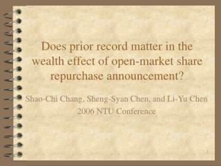 Does prior record matter in the wealth effect of open-market share repurchase announcement?