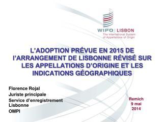 Florence Rojal Juriste principale Service d'enregistrement Lisbonne OMPI