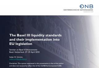 The Basel III liquidity standards and their implementation into EU legislation