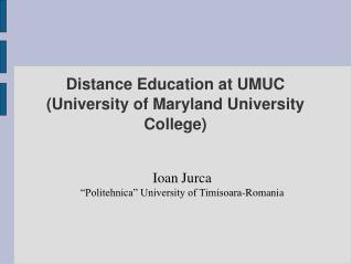 Distance Education at UMUC (University of Maryland University College)