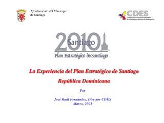 Ayuntamiento del Municipio                     de Santiago