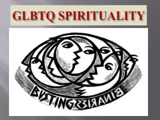 GLBTQ SPIRITUALITY