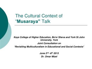 "The Cultural Context of "" Musaraya""  Talk"