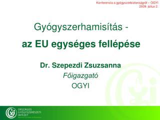 Gyógyszerhamisítás -  az EU egységes fellépése