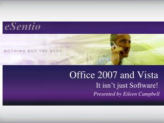 Office 2007 and Vista