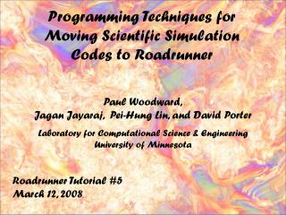 Programming Techniques for Moving Scientific Simulation Codes to Roadrunner
