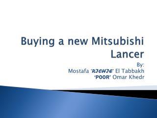 Buying a new Mitsubishi Lancer