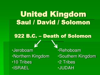 United Kingdom Saul / David / Solomon