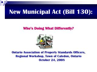 New Municipal Act (Bill 130):