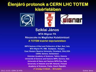 Élenjáró protonok  a CERN LHC TOTEM  kísérletében