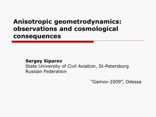 Anisotropic geometrodynamics: observations and cosmological consequences