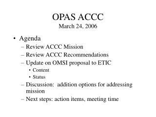 OPAS ACCC March 24, 2006