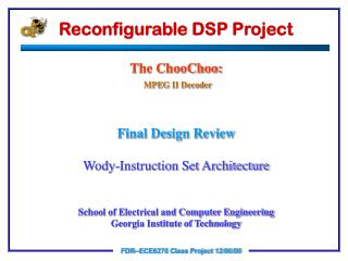 Reconfigurable DSP Project