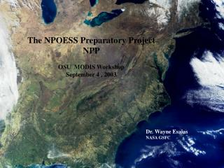 The NPOESS Preparatory Project NPP OSU  MODIS Workshop September 4 , 2003