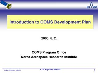 Introduction to COMS Development Plan