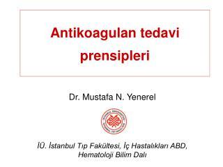 Antikoagulan tedavi prensipleri