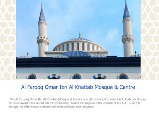 Al  Farooq  Omar  Ibn  Al  Khattab  Mosque & Centre