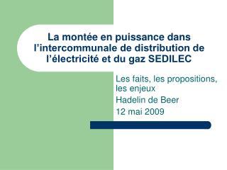 La montée en puissance dans l'intercommunale de distribution de l'électricité et du gaz SEDILEC