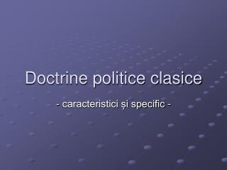 Doctrine politice clasice