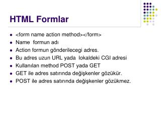 HTML Formlar