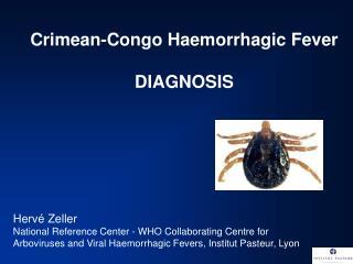 Crimean-Congo Haemorrhagic Fever DIAGNOSIS