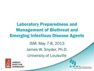 Laboratory Preparedness and Management of Biothreat and Emerging Infectious Disease Agents